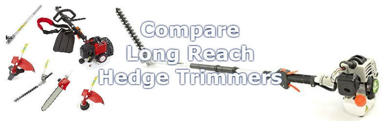 Best long reach petrol hedge trimmers