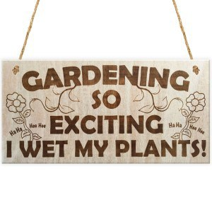 gardening-sign - Gardening so exciting I Wet My Plants