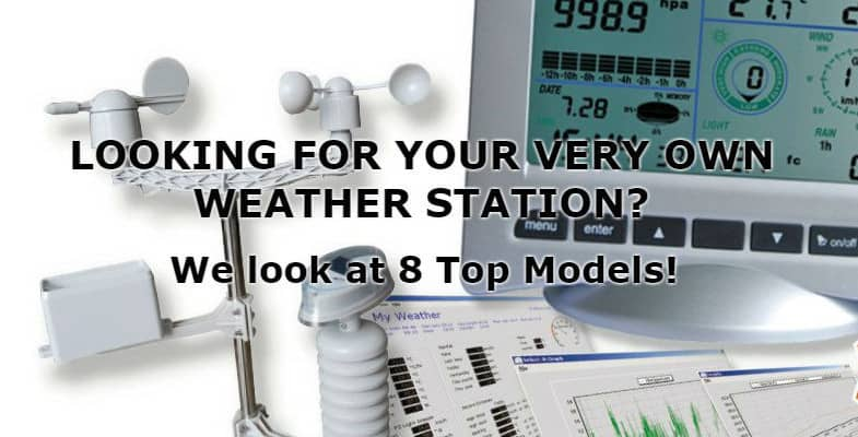 Top 7 Best Weather Station – Reviews & Buyers Guide