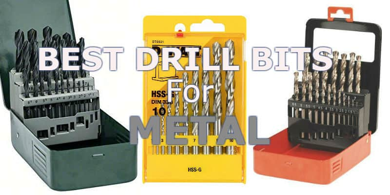 Best drill bits for metal - Top 5 Recommended Sets