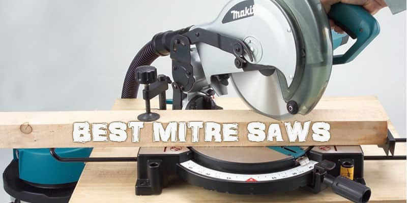 Best Mitre Saw UK - Top 10 Reviews