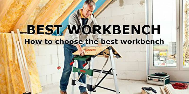 Best Workbench Reviews - Top 5 Portable Workbenches with reviews